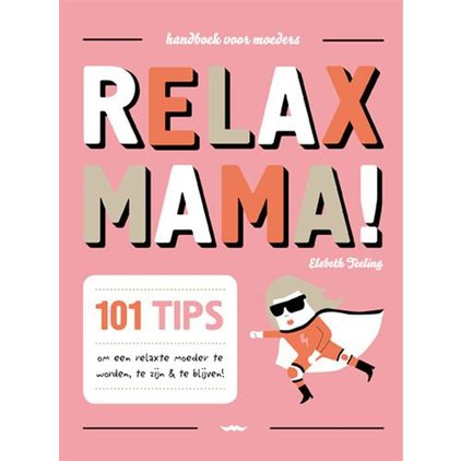 Voorkeur Relax Mama!   Milledoni - Spot on gifts @BO89