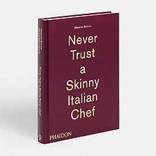Never-Trust-A- Skinny- Italian-Chef